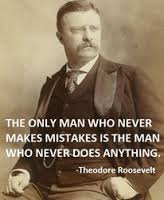TR only man who makes mistakes